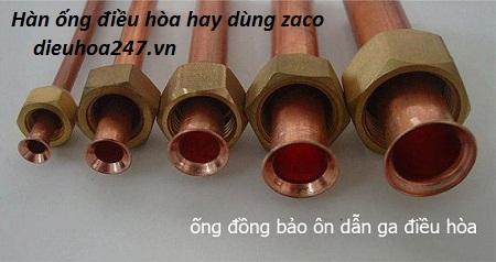 Hàn ống điều hòa hay sử dụng zaco khi lắp